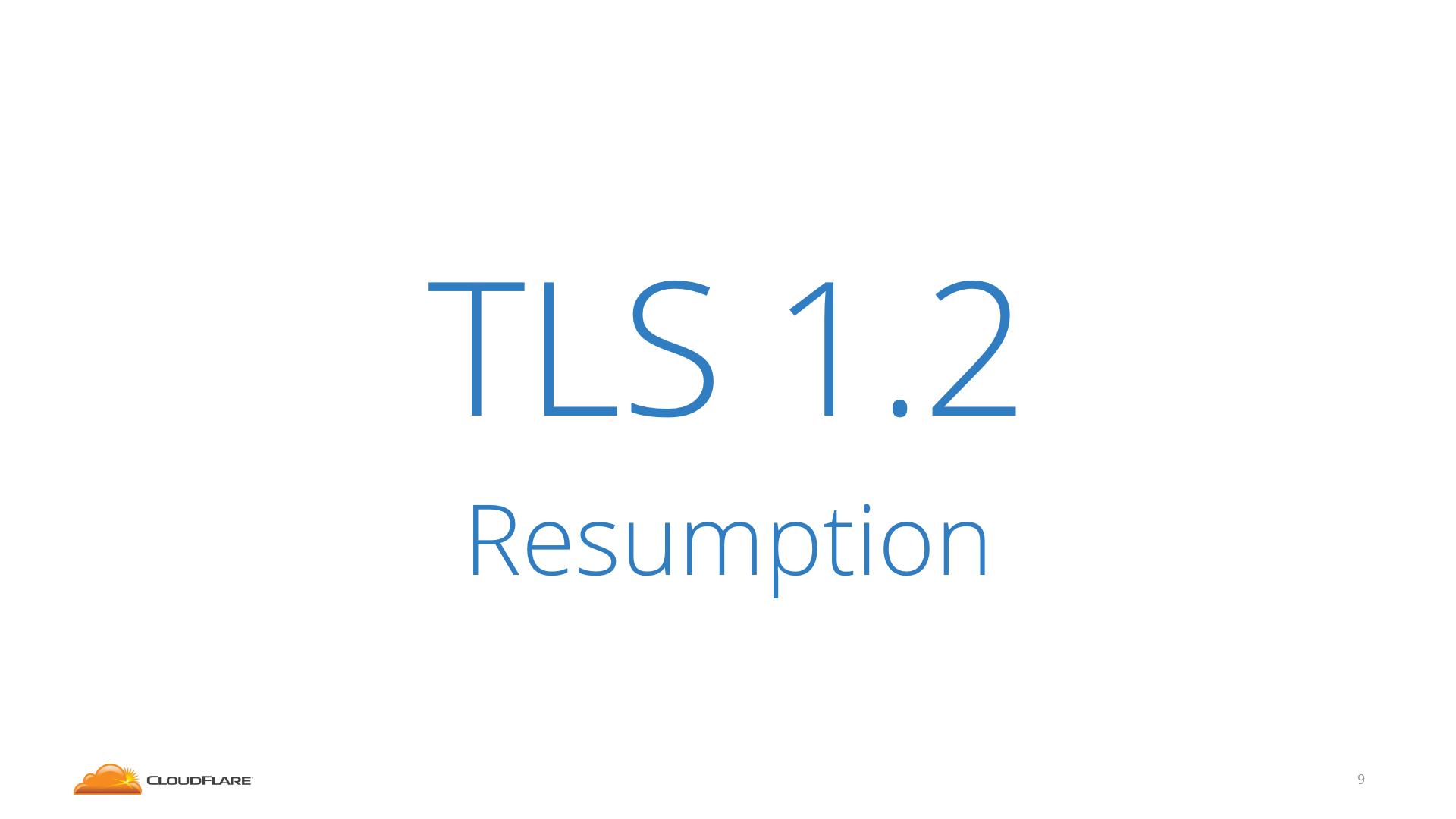 TLS 1.2 resumption