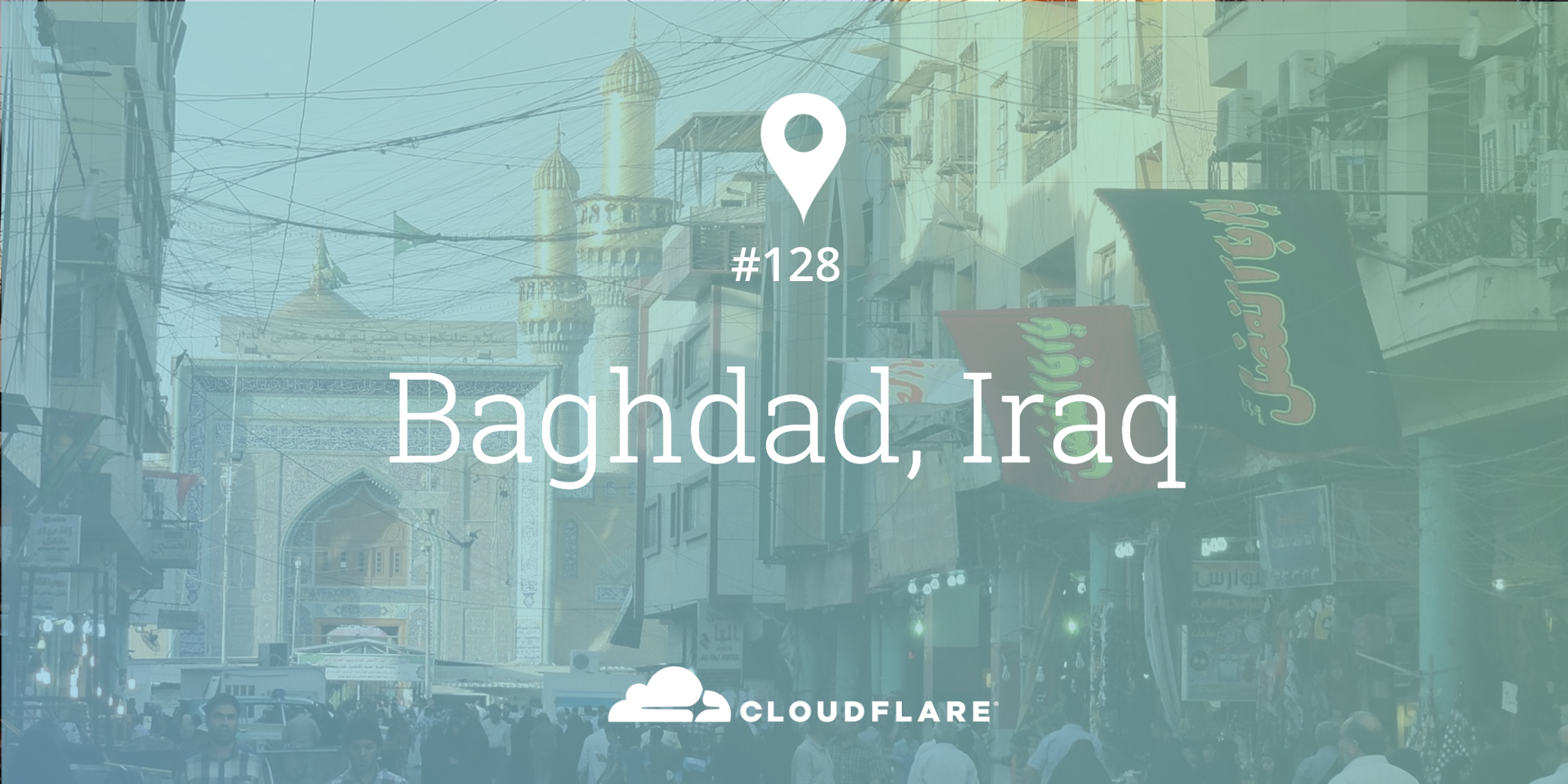 Baghdad, Iraq: Cloudflare's 128th Data Center