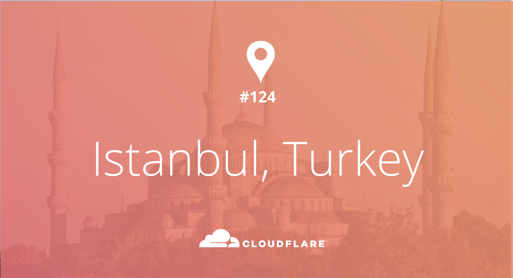Istanbul (not Constantinople): Cloudflare's 124th Data Center