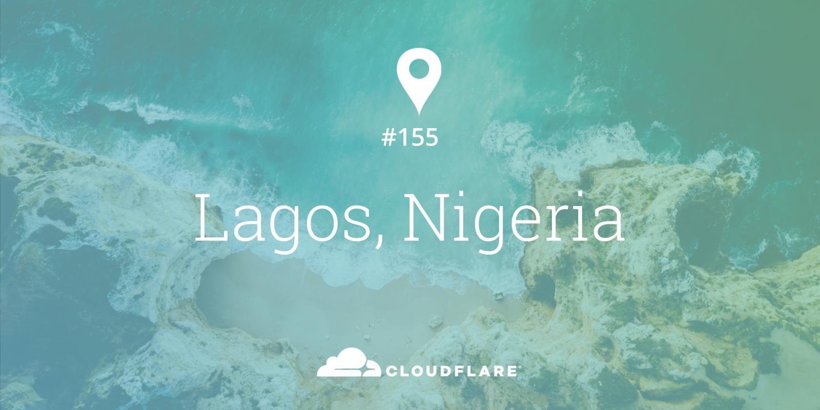 Lagos, Nigeria - Cloudflare's 155th city