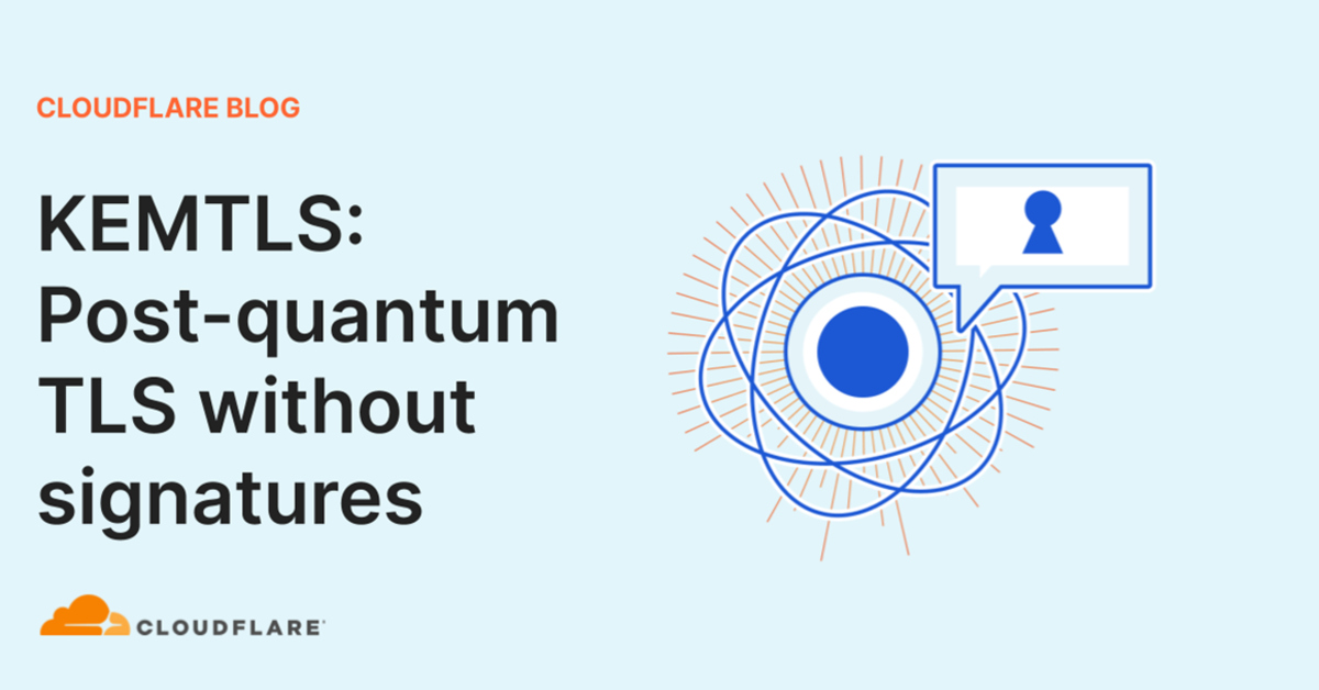 KEMTLS: Post-quantum TLS without signatures